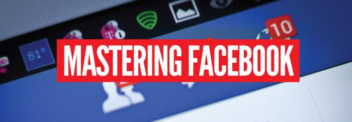 Mastering-Facebook