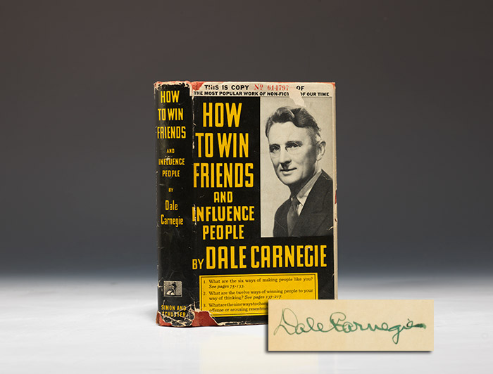 An early edition of Dale Carnegie's mega selling book: How To Win Friends & Influence People. The first printing run was only 5,000 copies. Before long it was selling 5,000 a day.  Today it sells more than 200,000 copies a year.