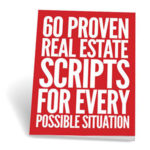 60 proven real estate scripts