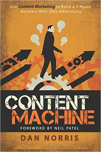 Content Machine by Dan Norris is a game changer. This is the blueprint with the power to transform ANY business